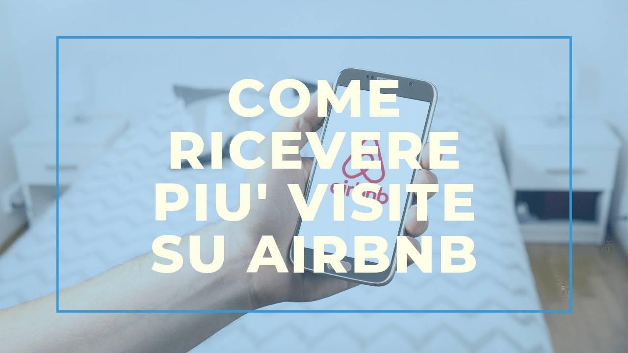 Come avere più Visibilità su Airbnb