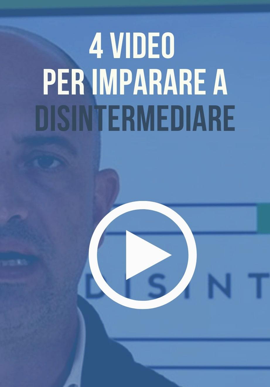 Video Disintermediazione