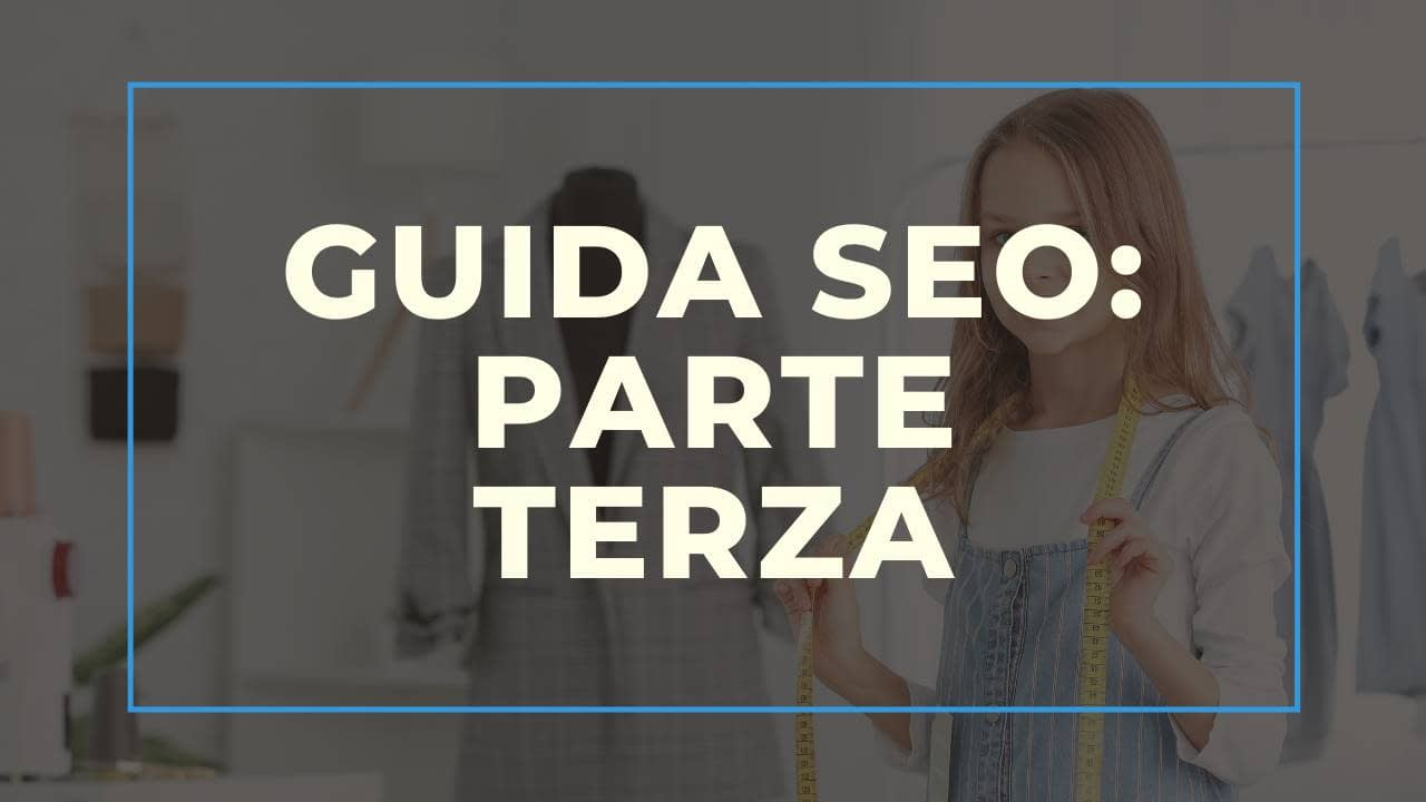 Guida SEO per Hotel & Bed and Breakfast – Terza Parte