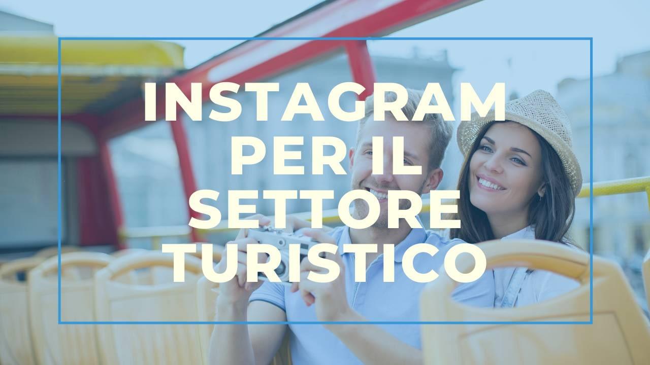 Instagram per il settore turistico