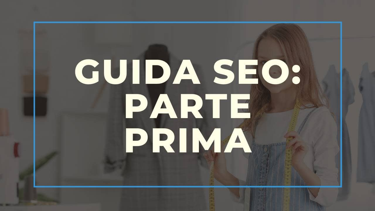Guida SEO per Hotel & Bed and Breakfast – Prima Parte