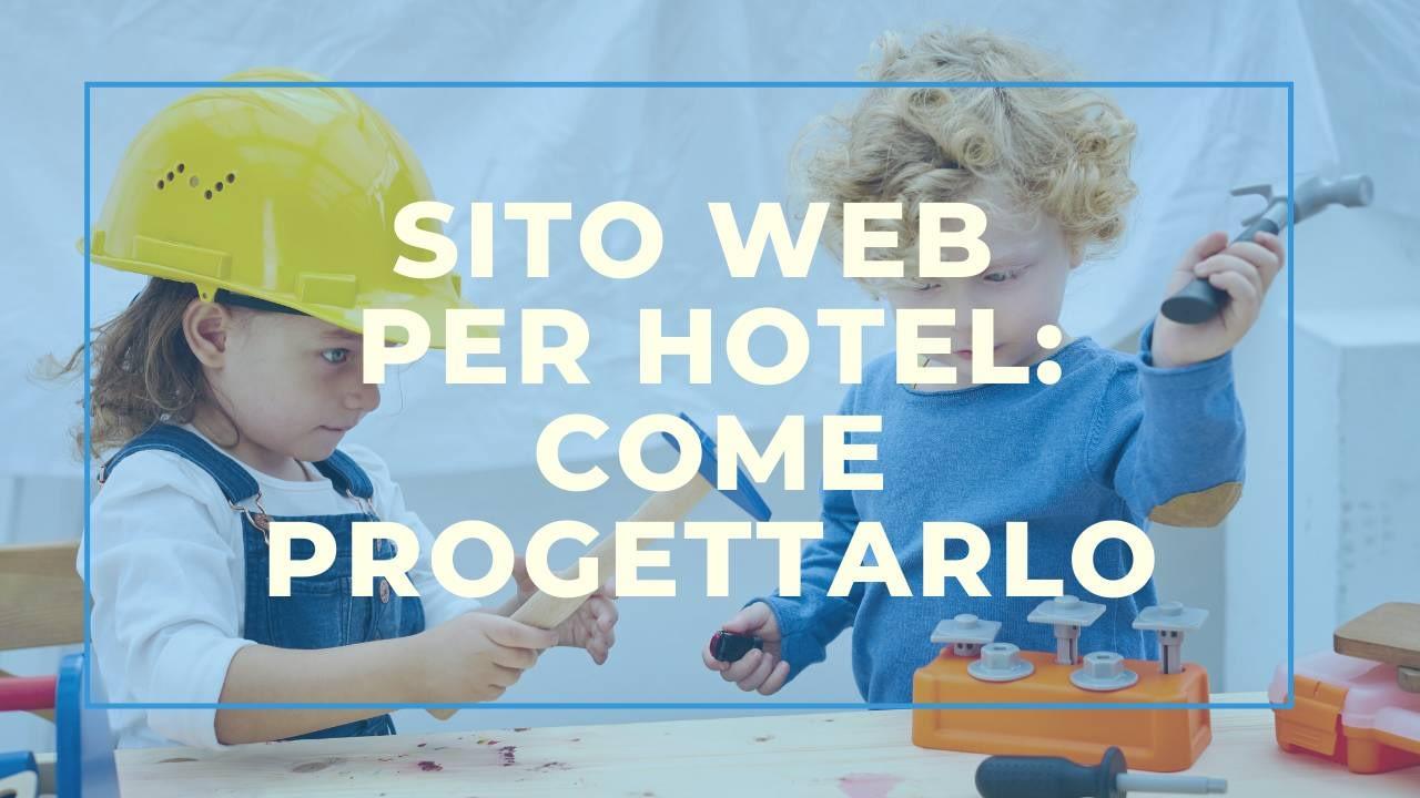 Sito Web per Hotel: come progettarlo