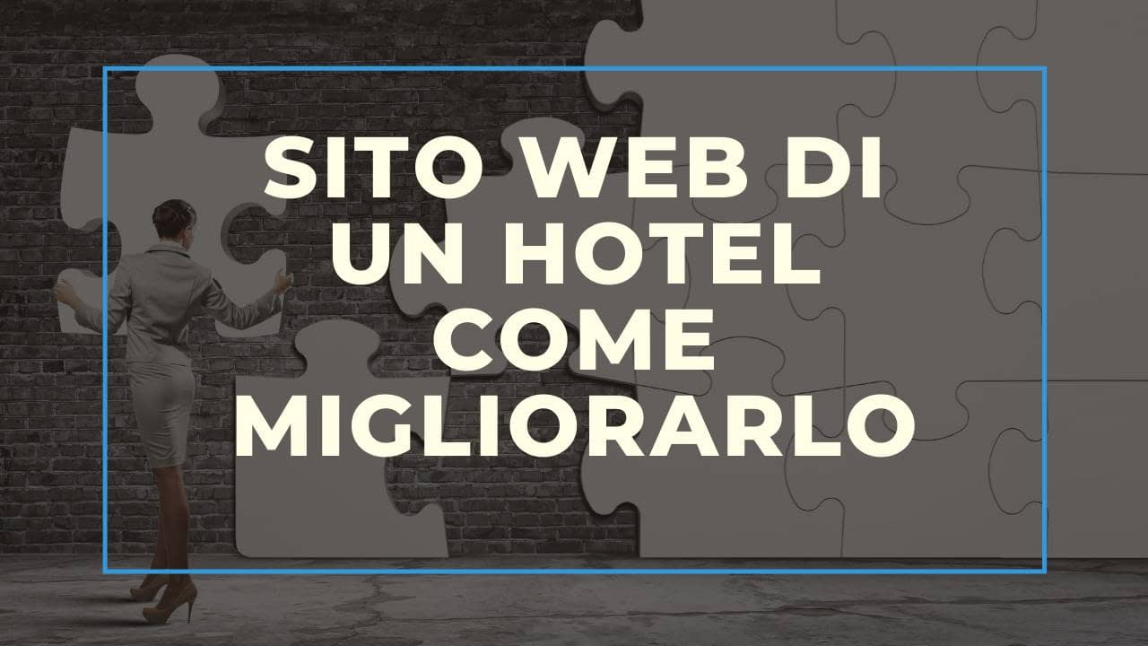 Sito Web di un hotel, come migliorarlo