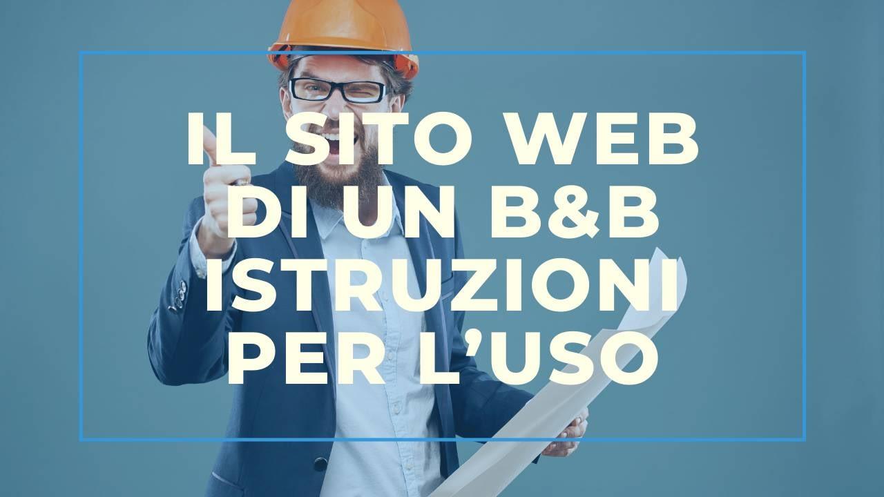 Il Sito Web di un B&B: istruzioni per l'uso
