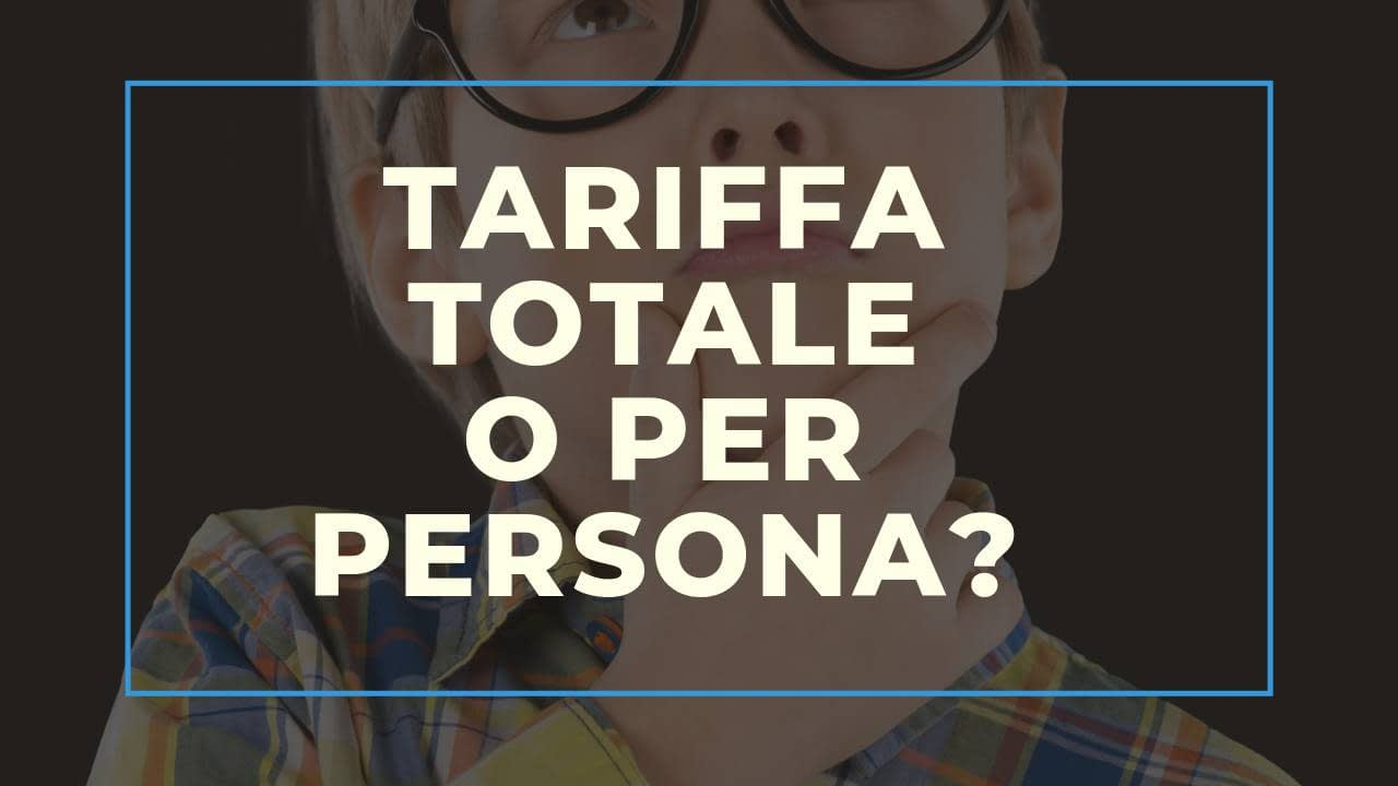Booking Engine: tariffa totale o per persona?