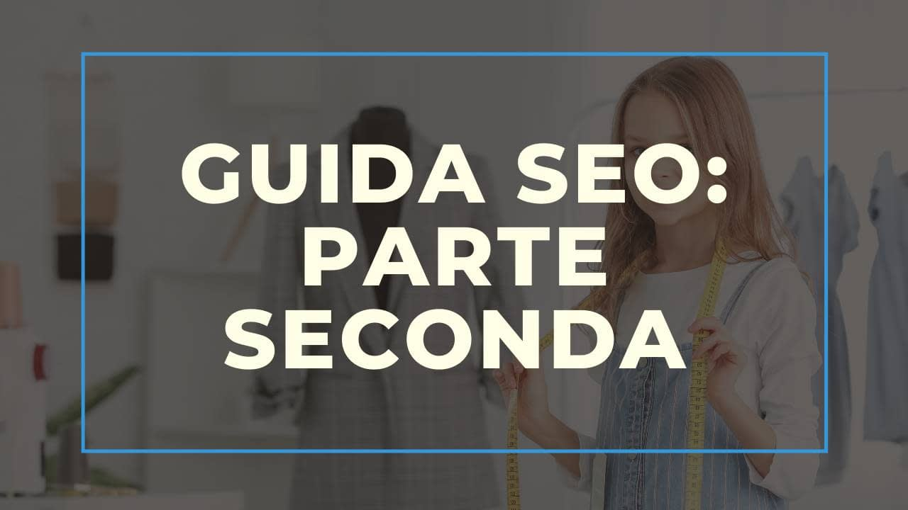 Guida SEO per Hotel & Bed and Breakfast – Seconda Parte